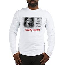 Cruelty Hurts! Long Sleeve T-Shirt