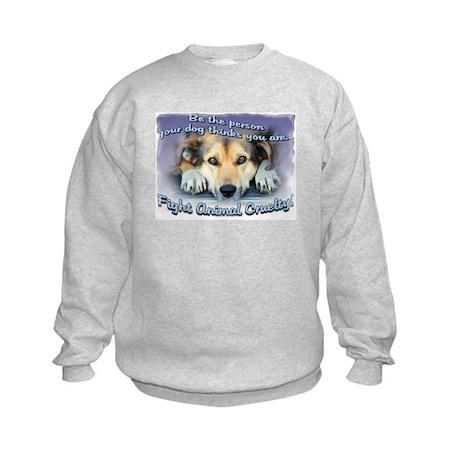 Be the person... Kids Sweatshirt