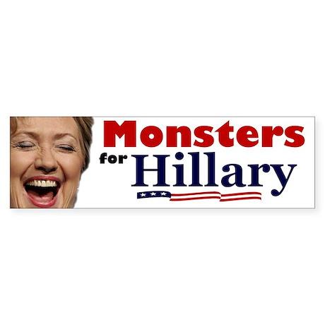Monstes 4 Hillary Bumper Sticker