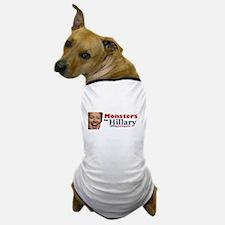 Monstes 4 Hillary Dog T-Shirt