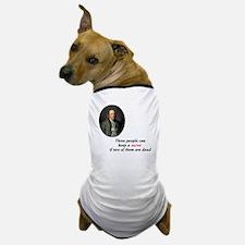 """Ben Franklin """"Secret"""" Dog T-Shirt"""