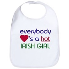 EVERYBODY LOVES A HOT IRISH GIRL Bib