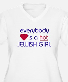 EVERYBODY LOVES A HOT JEWISH GIRL T-Shirt