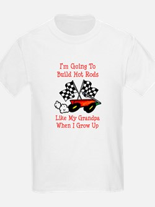 Build Hot Rods Like Grandpa T-Shirt