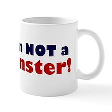 Hillary: I'm No Monster Mug