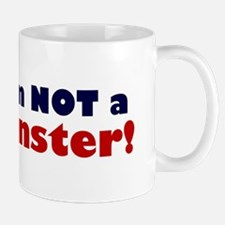 Hillary: I'm No Monster Mug