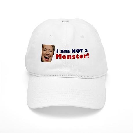 Hillary: I'm No Monster Cap