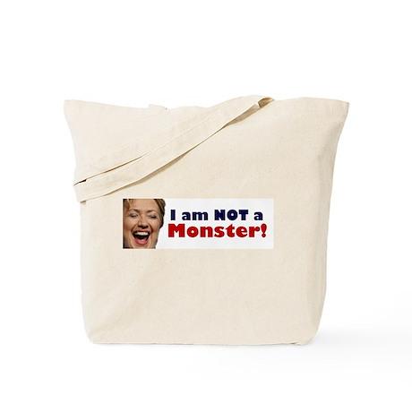 Hillary: I'm No Monster Tote Bag