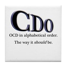 OCD Disorder in Order Tile Coaster