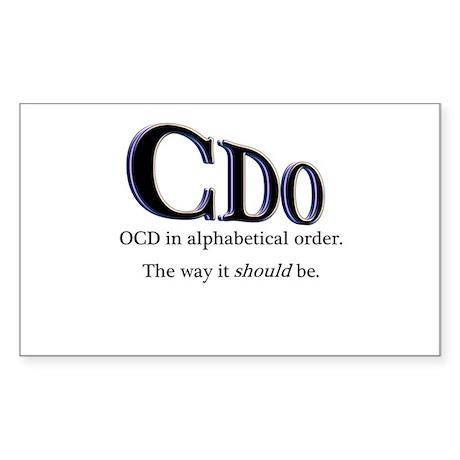 OCD Disorder in Order Rectangle Sticker