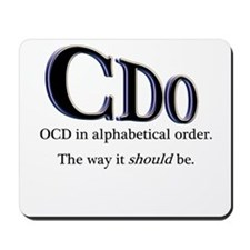 OCD Disorder in Order Mousepad