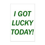 I Got Lucky Today Mini Poster Print