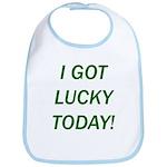 I Got Lucky Today Bib