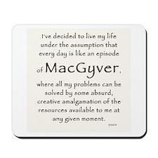 It's A MacGyver Life Mousepad