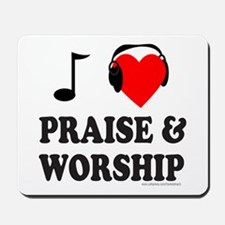 I HEART PRAISE AND WORSHIP Mousepad