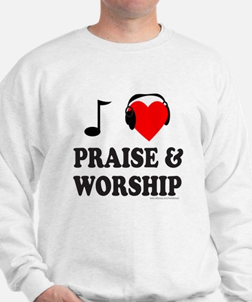 I HEART PRAISE & WORSHIP Sweatshirt