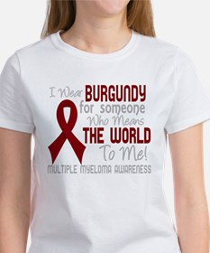 Multiple Myeloma Means World T-Shirt