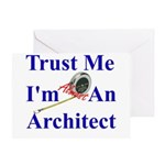 Trust Me...Architect Greeting Card