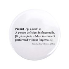 "Humorous Pianist Definition 3.5"" Button"