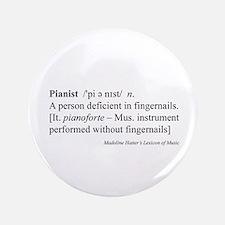 "Humorous Pianist Definition 3.5"" Button"