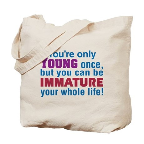 Young Once - Tote Bag