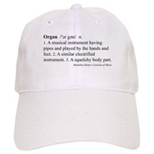 Humorous Organ Definition Baseball Cap