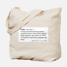 Humorous Violin Definition Tote Bag