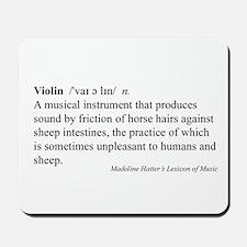 Humorous Violin Definition Mousepad