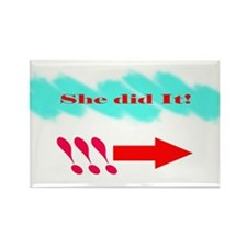 She Did It_Rt Rectangle Magnet
