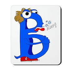 Monster Letter B Mousepad