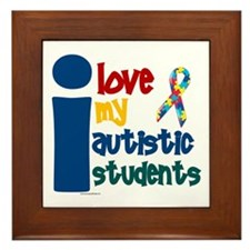 I Love My Autistic Students 1 Framed Tile