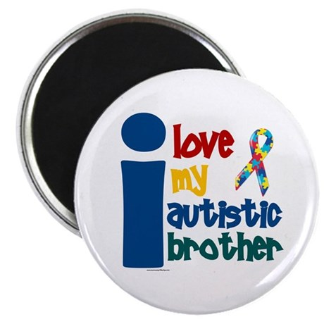 "I Love My Autistic Brother 1 2.25"" Magnet (10 pack"