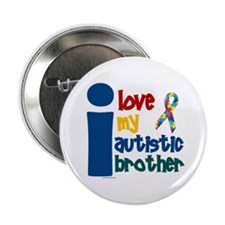 "I Love My Autistic Brother 1 2.25"" Button (10 pack"