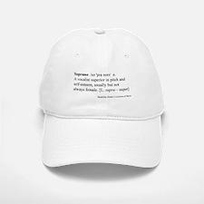 Humorous Soprano Definition Baseball Baseball Cap