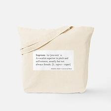 Humorous Soprano Definition Tote Bag