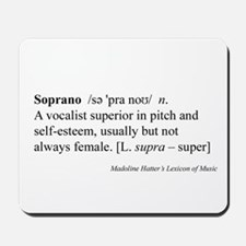 Humorous Soprano Definition Mousepad
