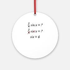 Six = 6 Ornament (Round)