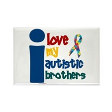 I Love My Autistic Brothers 1 Rectangle Magnet (10