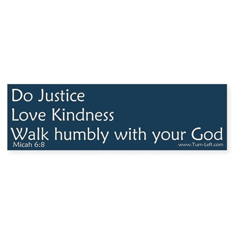 Bumper Sticker - Micah 6:8