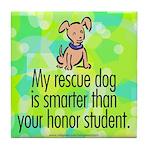 Tile Coaster. Smart rescue dog.