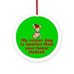 Ornament (Round). Smart rescue dog.