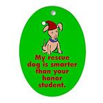 Oval Ornament. Smart rescue dog.