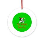 Ornament (Round). My children have fur.