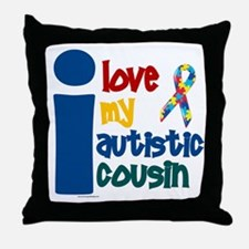 I Love My Autistic Cousin 1 Throw Pillow