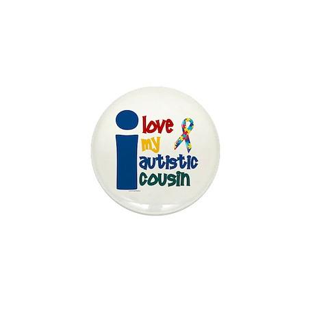 I Love My Autistic Cousin 1 Mini Button