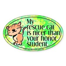 Oval Sticker. Nice rescue cat.