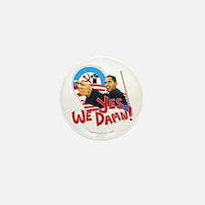 "anti-Obama ""Yes We Damn"" Mini Button (10 pack)"
