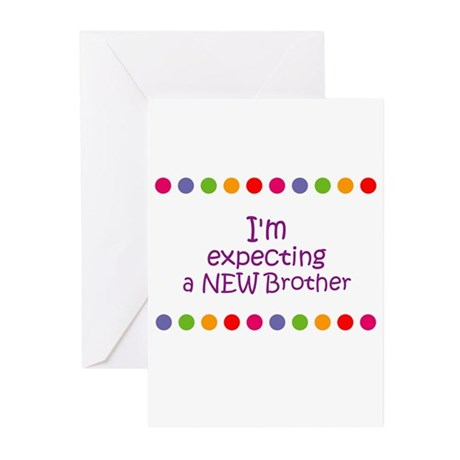 I'm expecting a NEW Brother Greeting Cards (Pk of