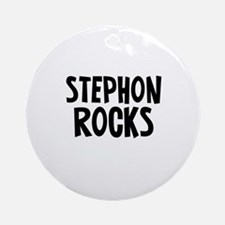 Stephon Rocks Ornament (Round)