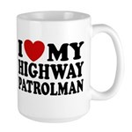I Love My Highway Patrolman Large Mug